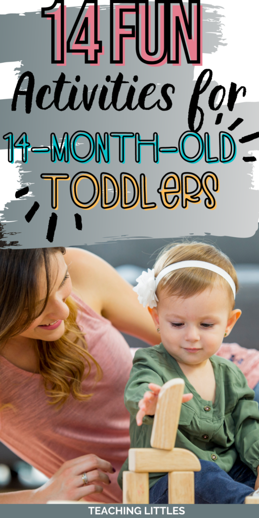 Your 14-month-old is developing rapidly, so you want to find activities for 14-month-old toddlers that work on senses and skills they need.