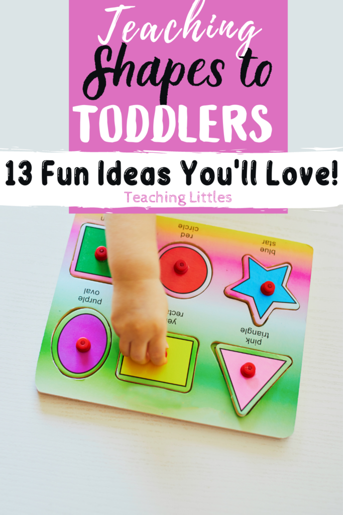 Toddlers start learning shapes around two-years-old, and it should be fun! Here are some ideas for teaching shapes to toddlers.
